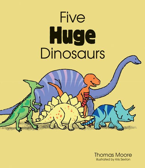 Five Huge Dinosaurs Big Book