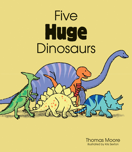 Five Huge Dinosaurs Small Book