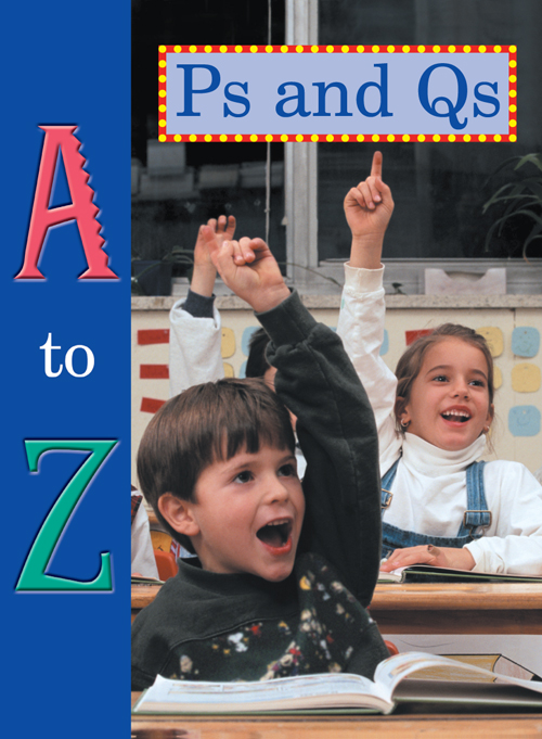 A To Z Ps And Qs Big Book